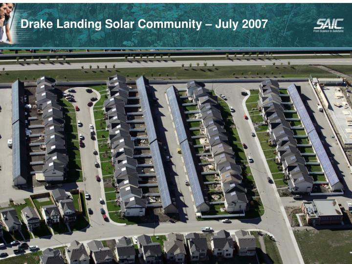 Drake Landing Solar Community – July 2007