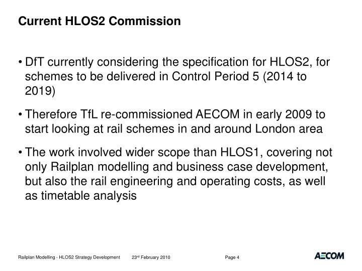 Current HLOS2 Commission