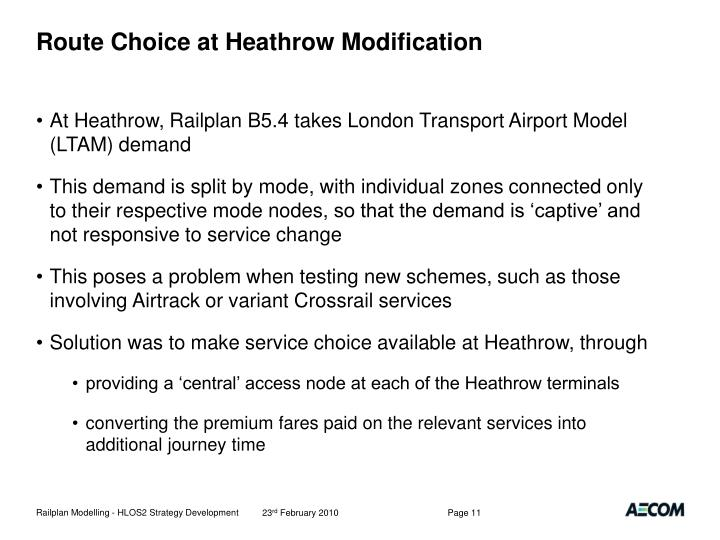 Route Choice at Heathrow Modification