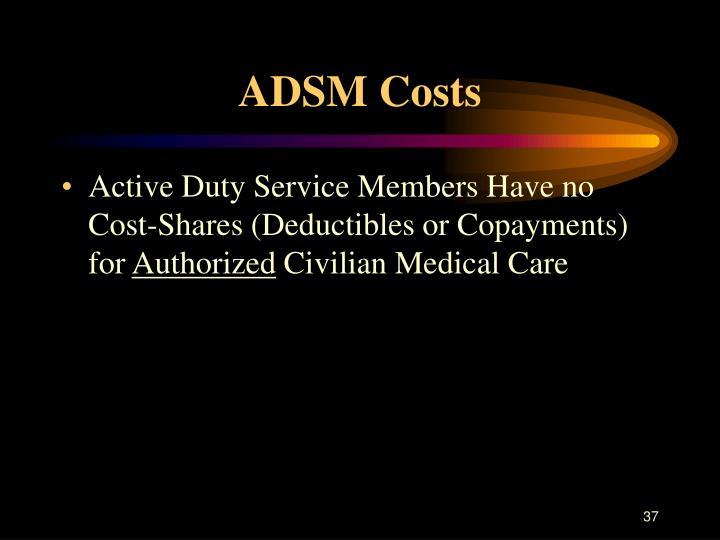 ADSM Costs