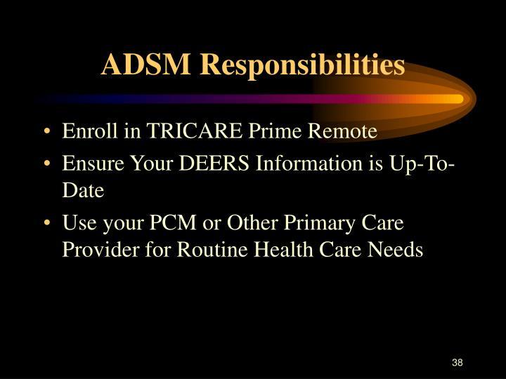 ADSM Responsibilities