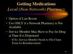 getting medications local non network pharmacy