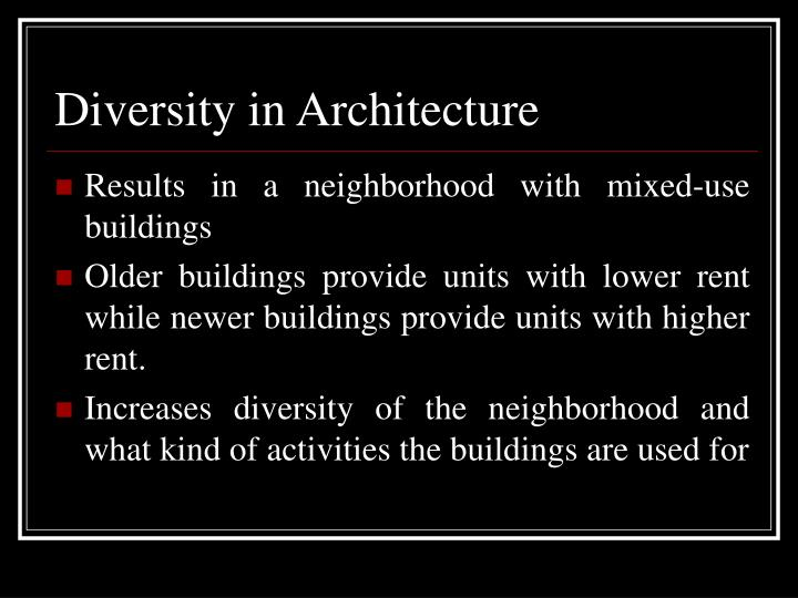 Diversity in Architecture