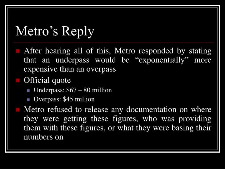 Metro's Reply