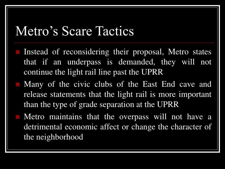 Metro's Scare Tactics