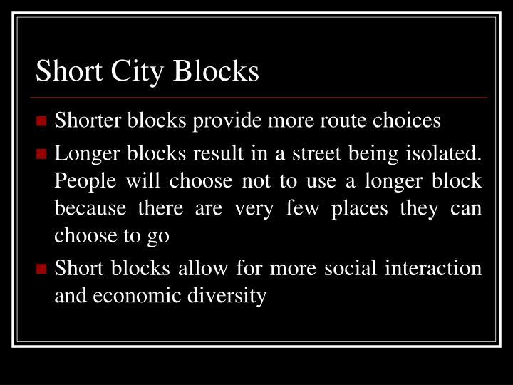 Short City Blocks