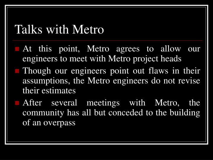 Talks with Metro