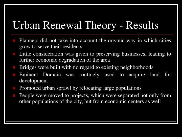 Urban Renewal Theory - Results
