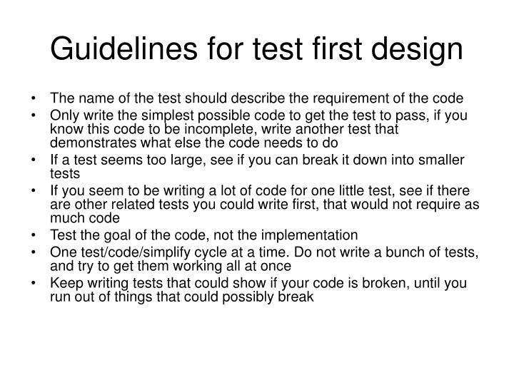 Guidelines for test first design