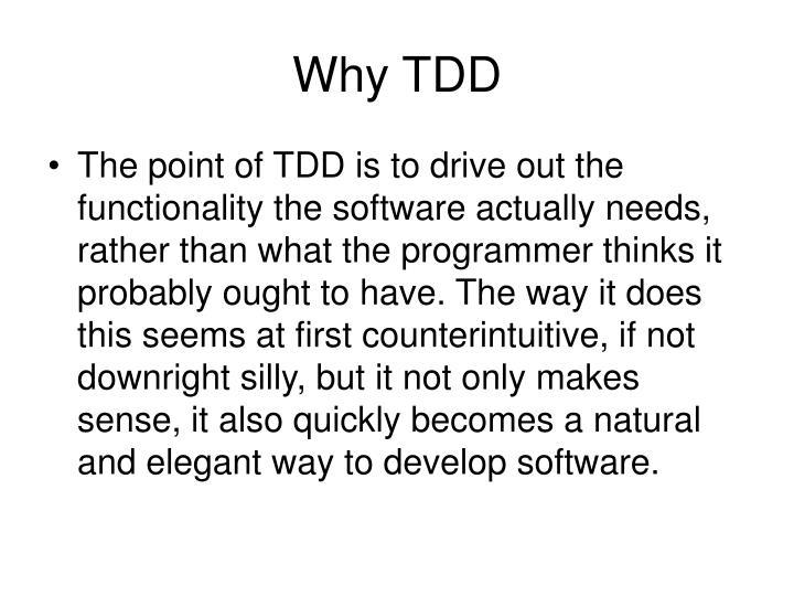 Why TDD
