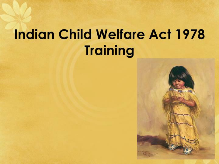Indian child welfare act 1978 training