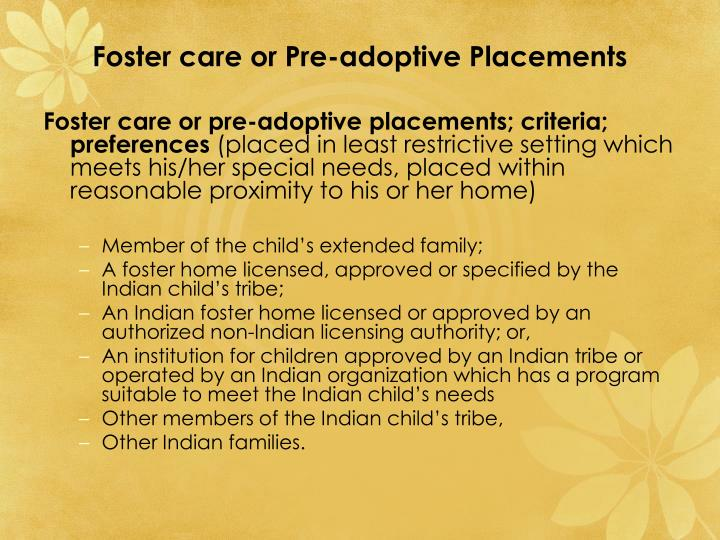 Foster care or Pre-adoptive Placements