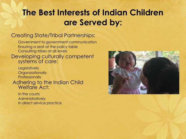 The Best Interests of Indian Children