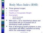 body mass index bmi1