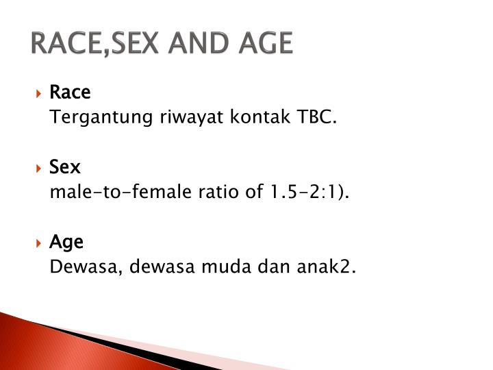 RACE,SEX AND AGE