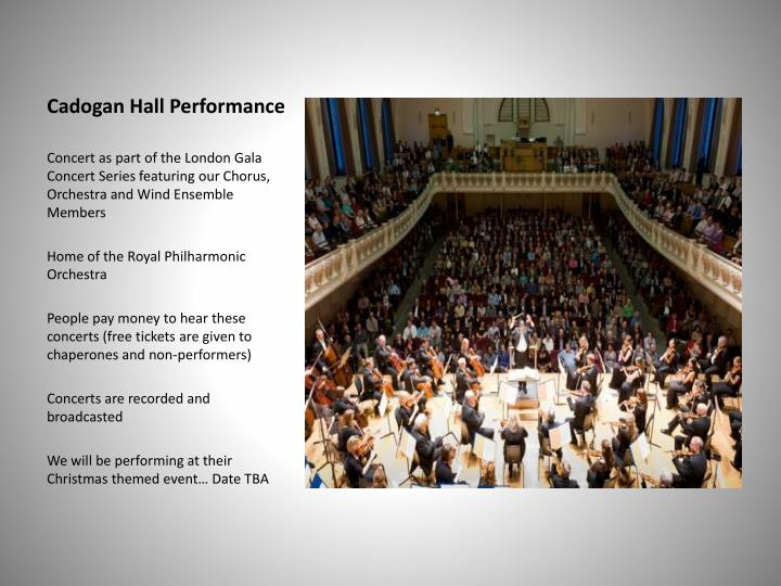 Cadogan Hall Performance