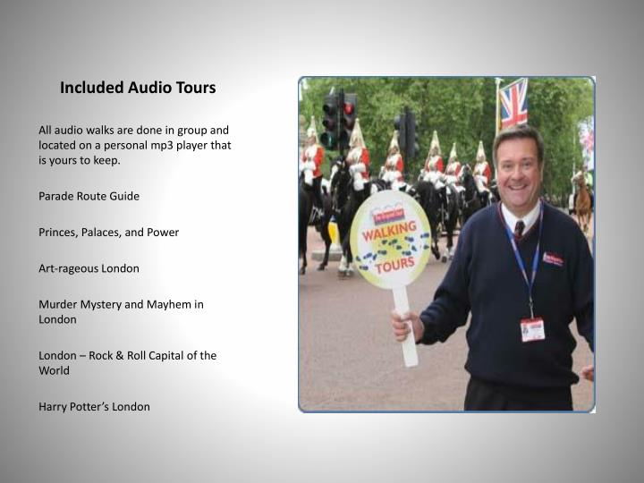 Included Audio Tours