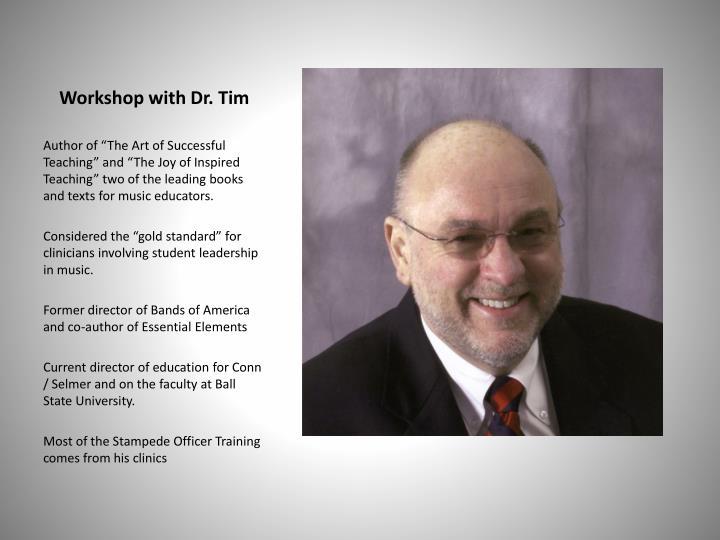 Workshop with Dr. Tim