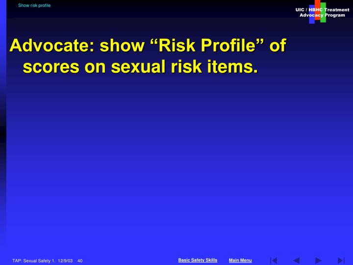 Show risk profile