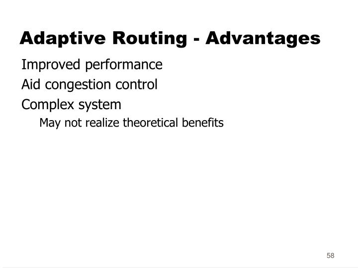 Adaptive Routing - Advantages