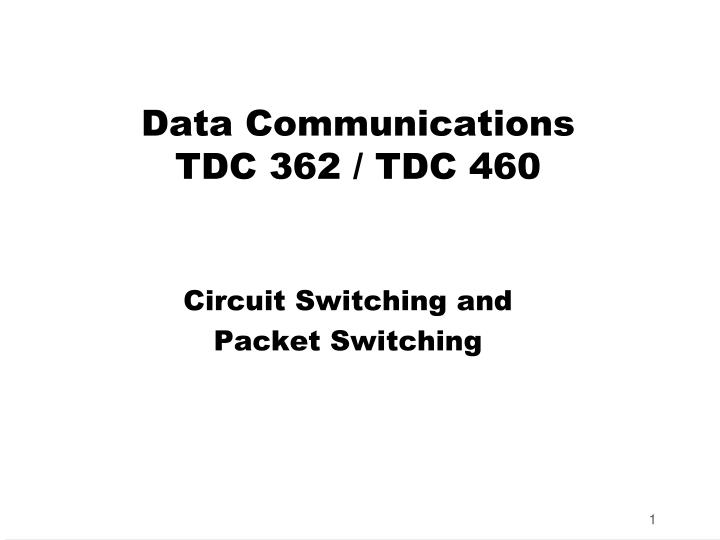Data communications tdc 362 tdc 460