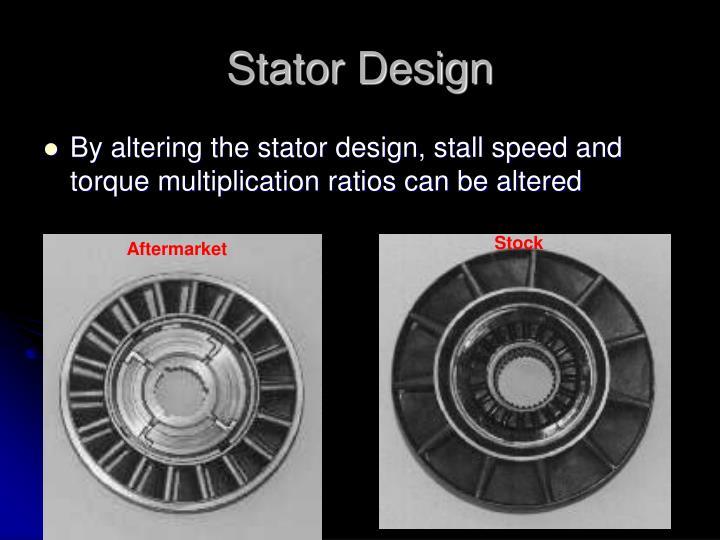 Stator Design