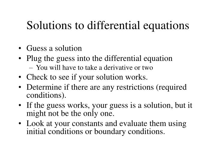 Solutions to differential equations