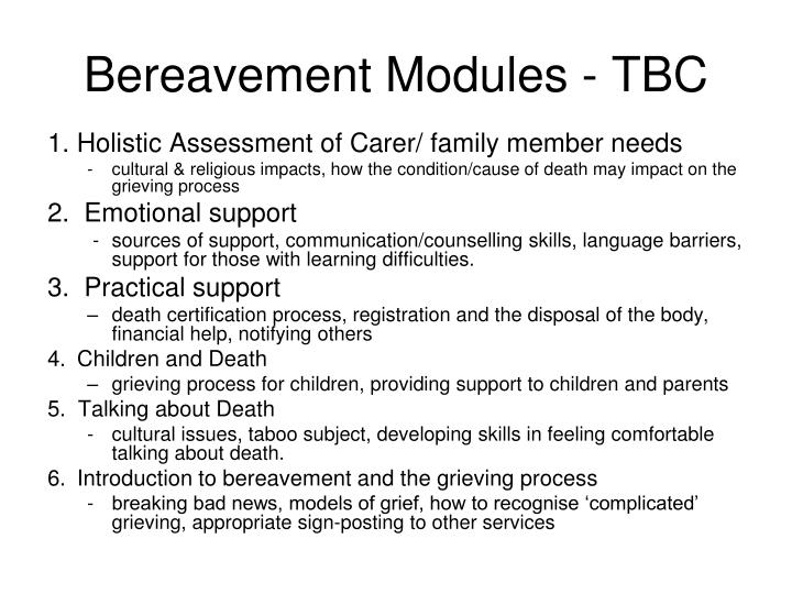 Bereavement Modules - TBC