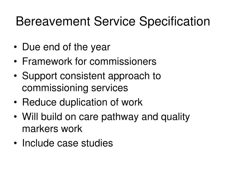 Bereavement Service Specification