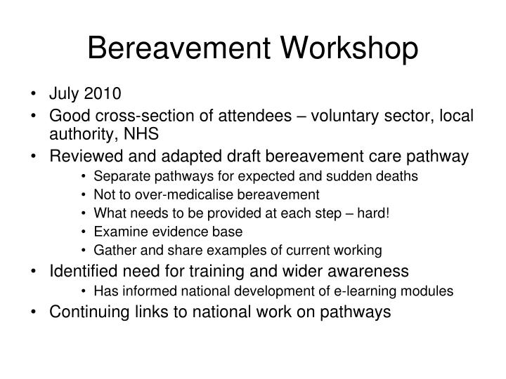 Bereavement Workshop