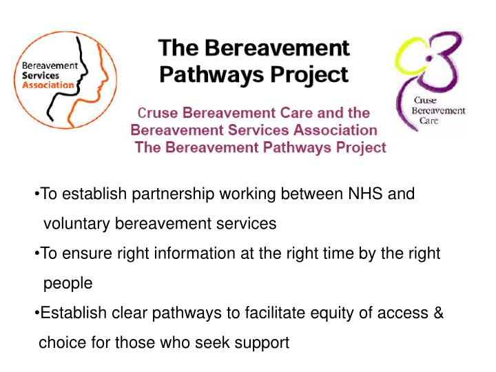 To establish partnership working between NHS and