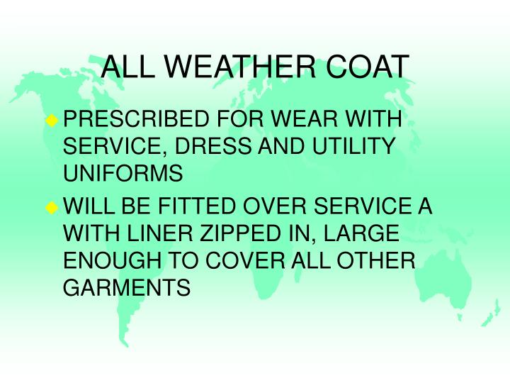 ALL WEATHER COAT
