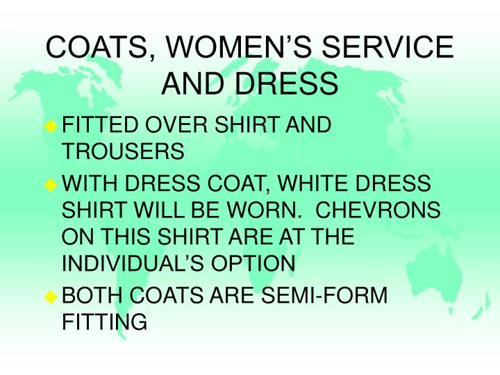 COATS, WOMEN'S SERVICE AND DRESS