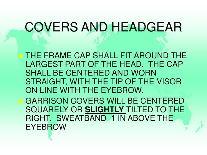 COVERS AND HEADGEAR