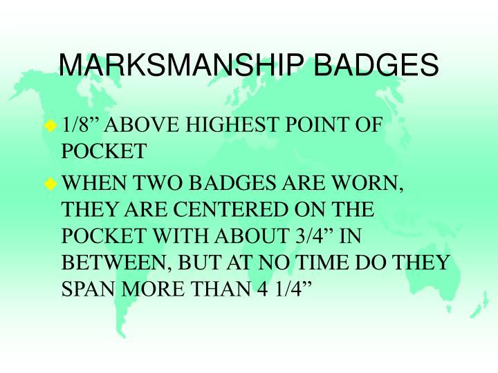 MARKSMANSHIP BADGES