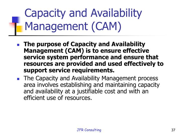 Capacity and Availability Management (CAM)
