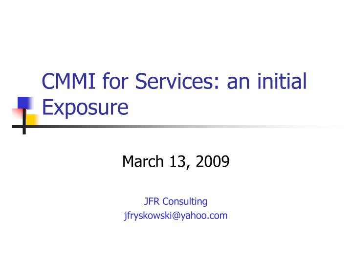 Cmmi for services an initial exposure