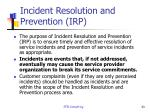 incident resolution and prevention irp