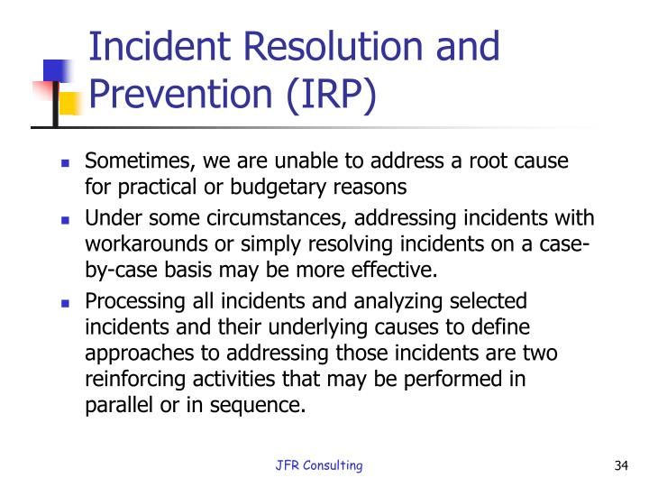 Incident Resolution and Prevention (IRP)