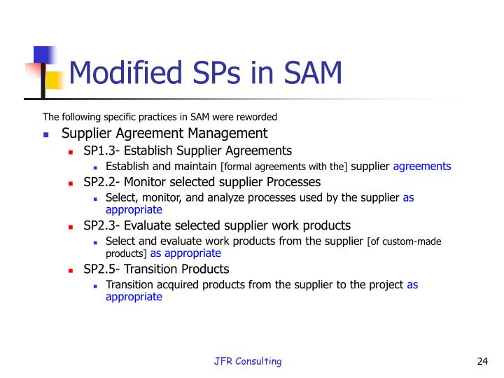 Modified SPs in SAM