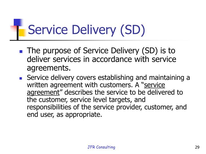 Service Delivery (SD)