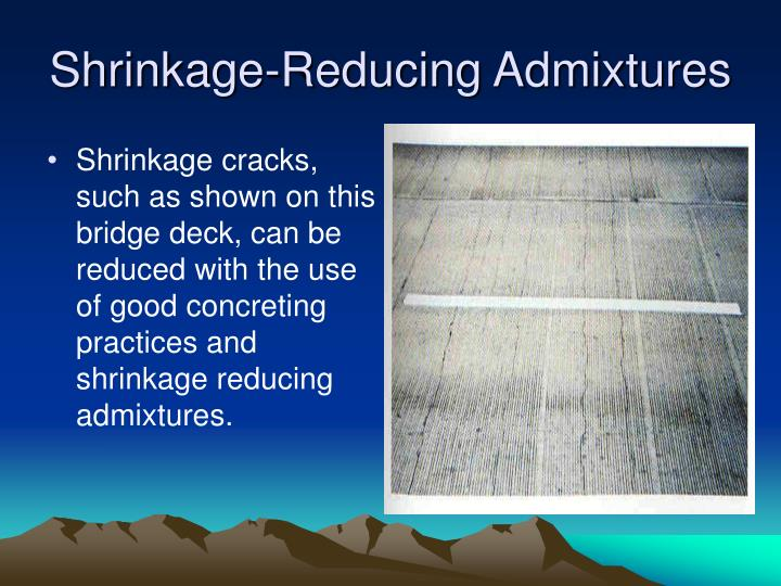 Shrinkage-Reducing Admixtures
