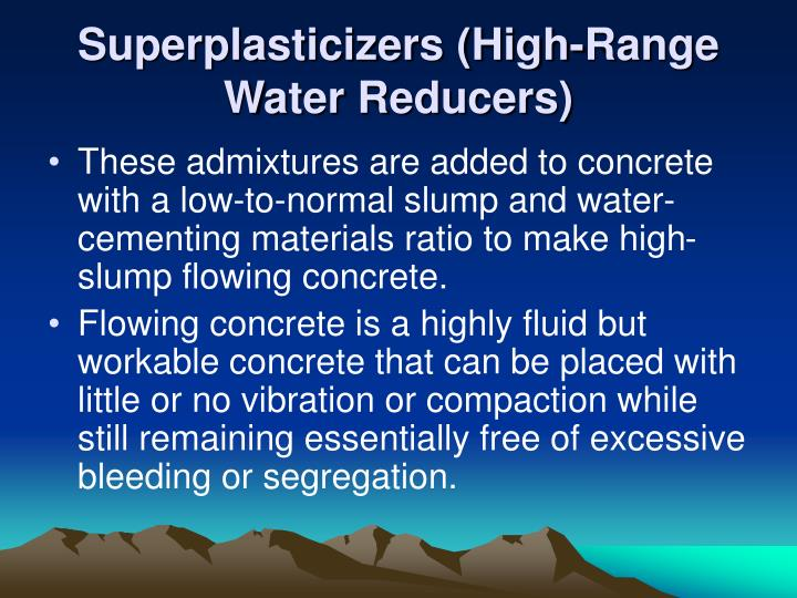 Superplasticizers (High-Range Water Reducers)