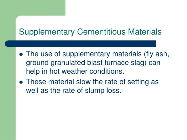 Ground Granulated Blast Furnace Slag : Ppt hot weather concreting powerpoint presentation id