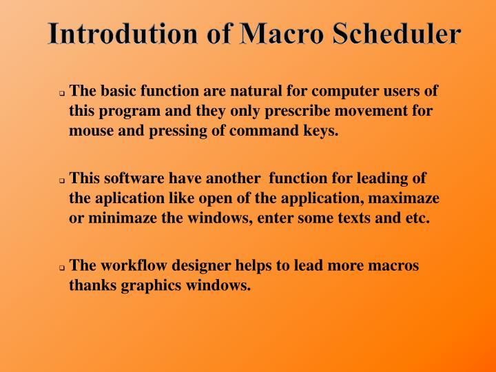 Introdution of Macro Scheduler