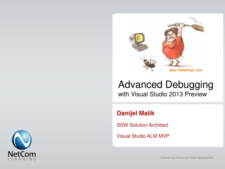 Advanced debugging with visual studio 2013 preview