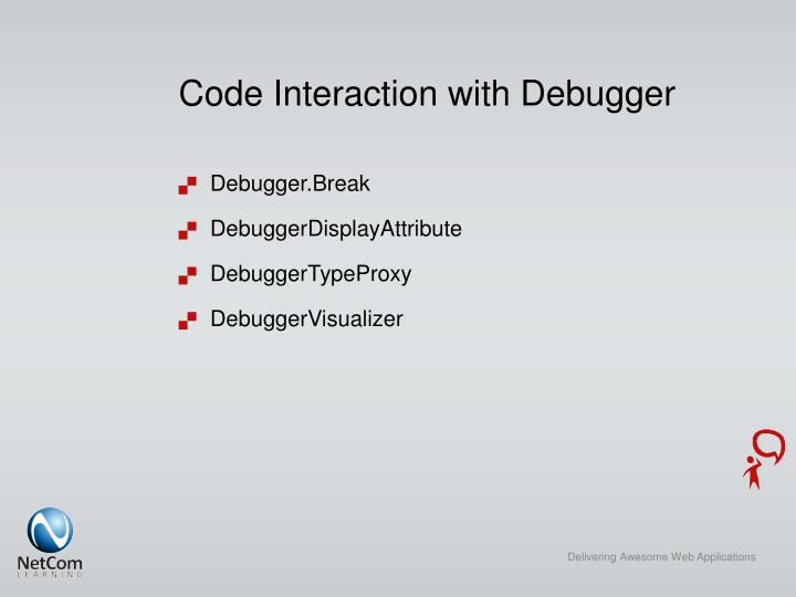Code Interaction with Debugger