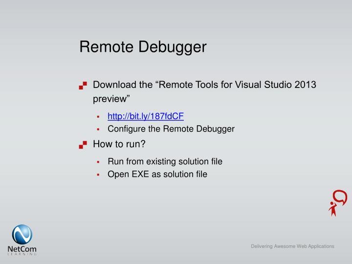 Remote Debugger