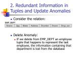 2 redundant information in tuples and update anomalies3