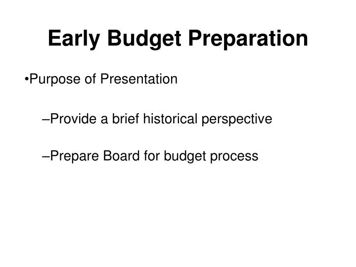 Early budget preparation1